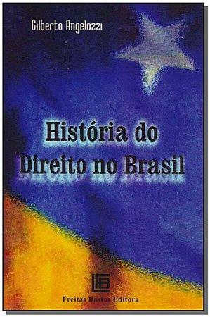HISTORIA DO DIREITO NO BRASIL