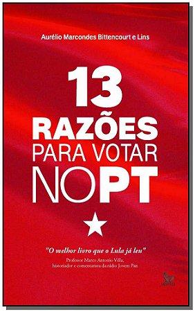 13 Razões Para Votar no PT