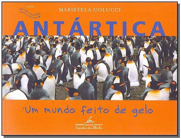 Antática: Um Mundo Feito De Gelo