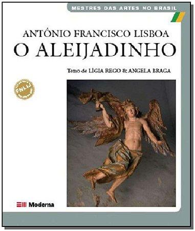 Antonio Francisco Lisboa - o Aleijadinho