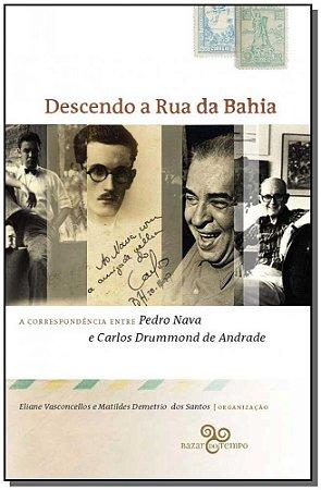 Descendo a Rua da Bahia