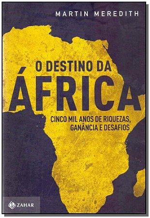 Destino da África, O