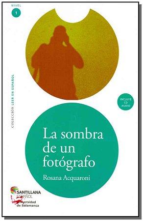 La Sombra De Un Fotografo