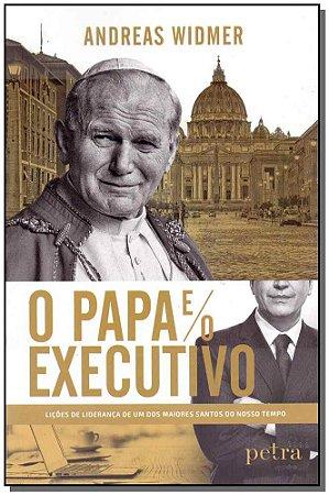 Papa e o Executivo, O