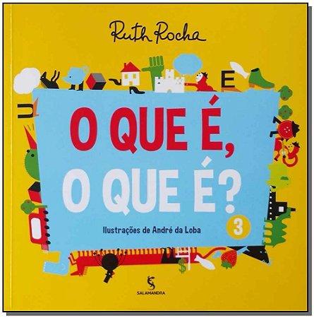 Que E, o Que E, O? - Vol.03 - (Moderna)