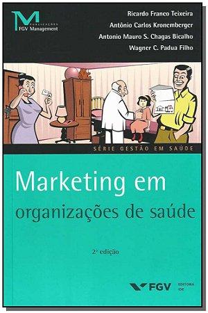 Marketing em Organizacoes de Saude - 02Ed/16