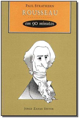 Rousseau em 90 Minutos