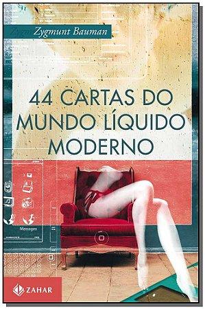 44 Cartas do Mundo Líquido Moderno