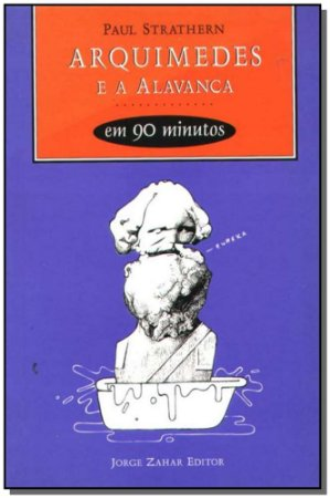 Arquimedes e a Alavanca em 90 Minutos - Cientistas em 90 Minutos