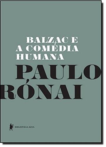BALZAC E A COMEDIA HUMANA