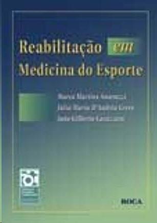 REABILITACAO EM MEDICINA DO ESPORTE