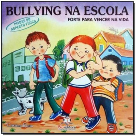 Bullying na Escola - Piadas do Aspecto Fisico