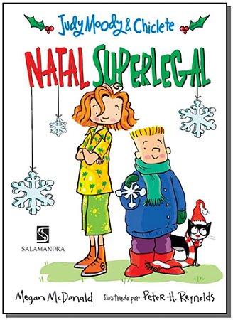 Judy Moody - Chiclete Natal Superlegal