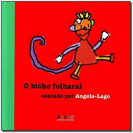 Bicho Folharal, O