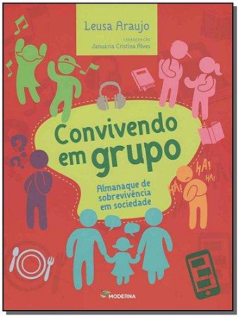 Convivendo em Grupo - Almanaque de Sob. Sociedade