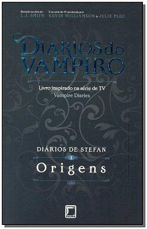 Diários de Stefan - Vol.1 - Origens