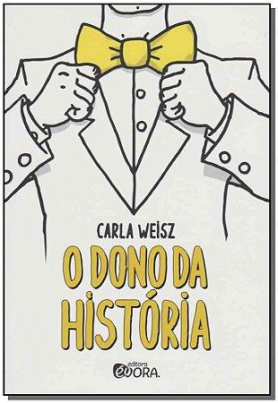 Dono da História, O