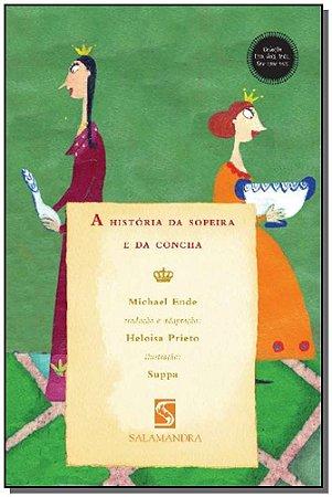 HISTORIA DA SOPEIRA E DA CONCHA, A