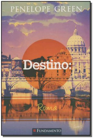 Penelope Green 01 - Destino: Roma