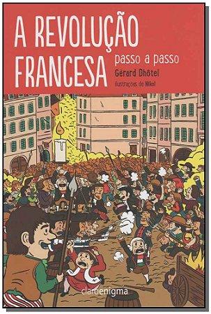 Revolução Francesa Passo a Passo, A