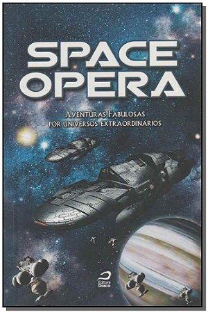 Space Opera - Aventuras Fabulosas por Universos Extraordinários