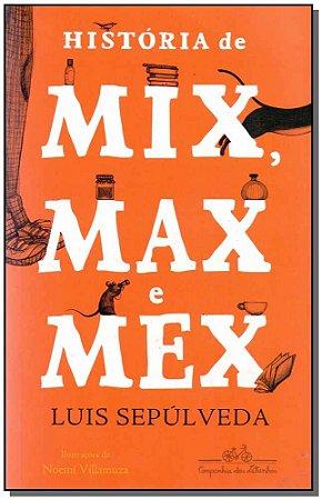 História de Mix, Max e Mex