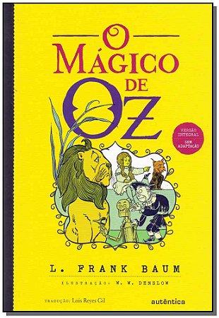 Mágico de Oz, o - Versão Integral