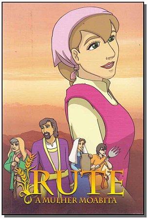 Rute - A Mulher Moabita