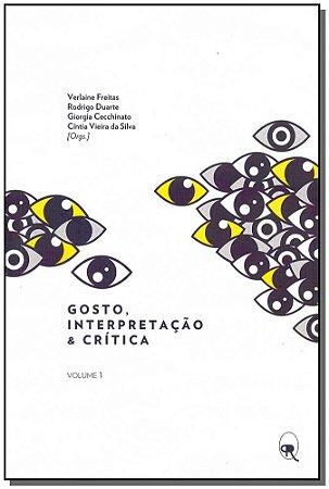 Gosto, Interpretação e Crítica - Vol. 1