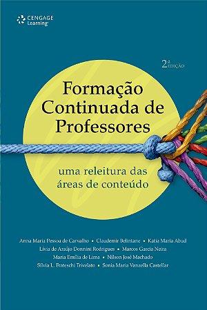 FORMACAO CONTINUADA DE PROFESSORES - UMA RELEITURA DAS AREAS DE CONTEUDO
