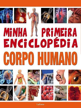 MINHA PRIMEIRA ENCICLOPEDIA CORPO HUMANO