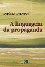 LINGUAGEM DA PROPAGANDA, A