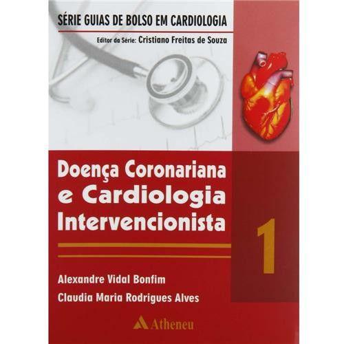 DOENCA CORONARIANA E CARDIOLOGIA INTERVENCIONISTA