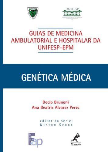 GUIA DE GENETICA MEDICA - SERIE: GUIAS DE MEDICINA AMBULATORIAL E HOSPITALA