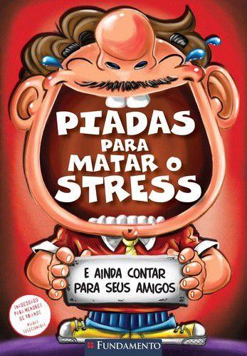 PIADAS PARA MATAR O STRESS - VOL.3