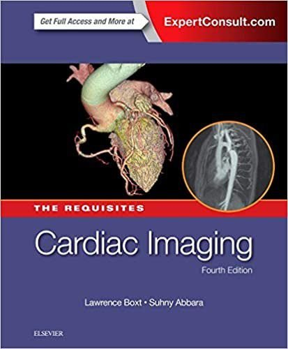 CARDIAC IMAGING: THE REQUISITES, 4TH EDITION