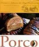 PORCO - COL. AROMAS E SABORES DA BOA LEMBRANCA