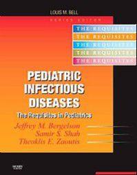 PEDIATRIC INFECTIOUS DISEASES: REQUISITES