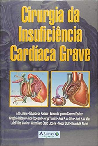 CIRURGIA DA INSUFICIENCIA CARDIACA GRAVE