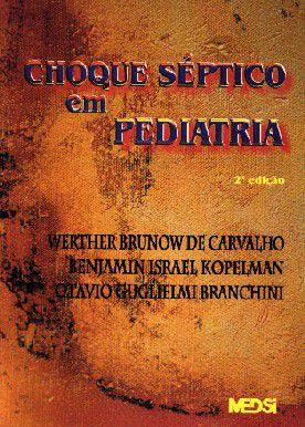 CHOQUE SEPTICO EM PEDIATRIA