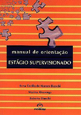 MANUAL DE ORIENTACAO: ESTAGIO SUPERVISIONADO