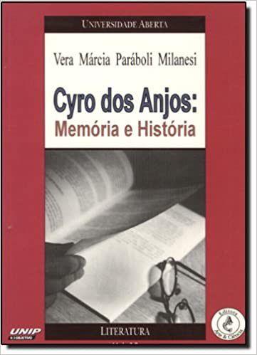 CYRO DOS ANJOS: MEMORIA E HISTORIA