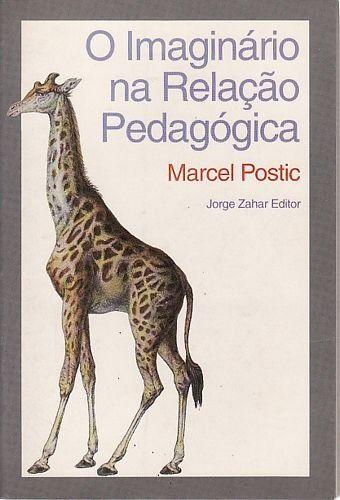 IMAGINARIO NA RELACAO PEDAGOGICA, O