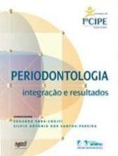 CIPE - PERIODONTOLOGIA: INTEGRACAO E RESULTADOS