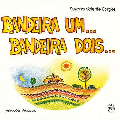 BANDEIRA UM... BANDEIRA DOIS
