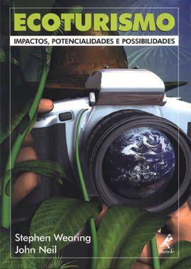 ECOTURISMO: IMPACTOS, POTENCIALIDADES E POSSIBILIDADES