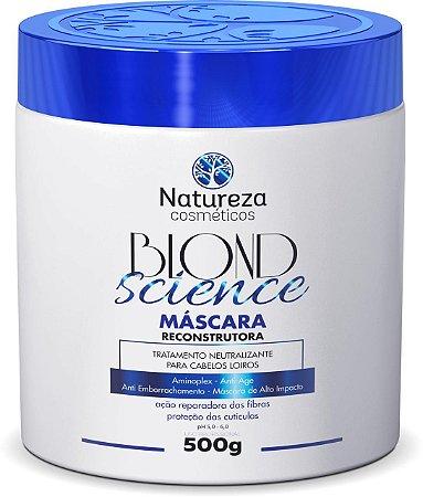 MÁSCARA BLOND SCIENCE 500g Natureza Cosmeticos
