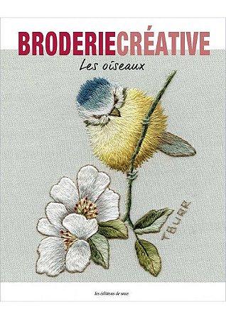 Broderie Créative Nº 74 - Les Oiseaux