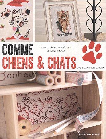 COMME CHIENS & CHATS AU POINT DE CROIX