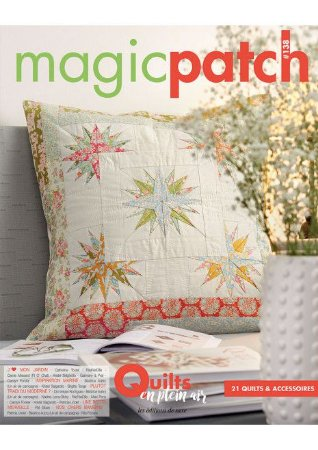 MAGIC PATCH N° 138 – QUILTS EN PLEIN AIR